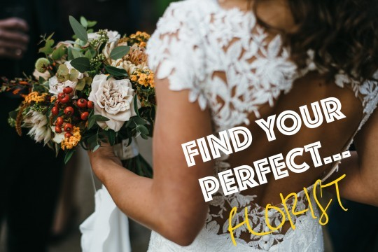 Find Your Perfect…Florist