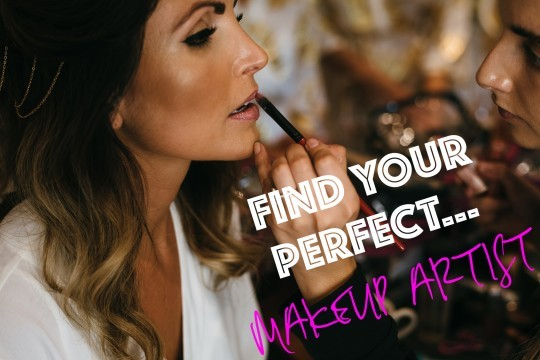 Find Your Perfect… Make Up Artist